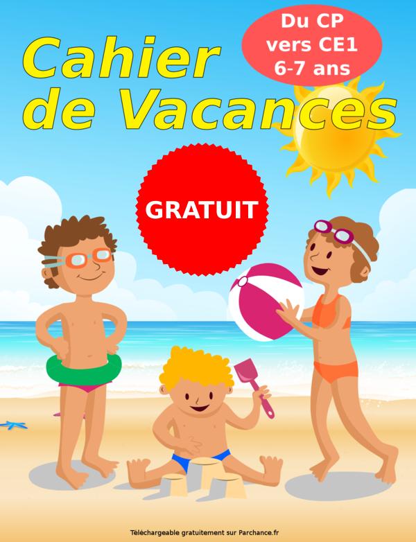 Cahier De Vacances Du Cp Au Ce1 Gratuit Pdf A Imprimer
